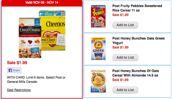 Print out our cereal coupons and pick up a few varieties, like Cheerios and Kashi, to mix up your daily routine. Cereal is a great way to get your nutrition and satisfy your tastebuds at the same time.